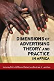 img - for Dimensions of Advertising Theory and Practice in Africa book / textbook / text book
