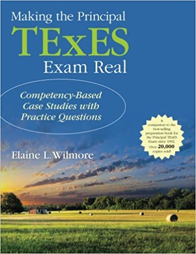 making the principal texes exam real: competency-based case studies ...