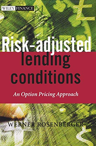 Risk-Adjusted Lending Conditions: An Option Pricing Approach (The Wiley Finance Series)