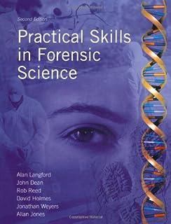 Practical Skills in Forensic Science