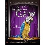 Cuentos XX III [Stories XX III] | Jacob Grimm,Wilhelm Grimm