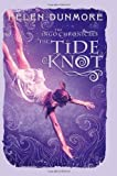 The Tide Knot (The Ingo Chronicles)