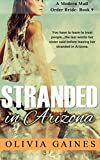 Stranded in Arizona (Modern Mail Order Brides Book 9) - Kindle edition by Gaines, Olivia. Literature & Fiction Kindle eBooks @ Amazon.com.