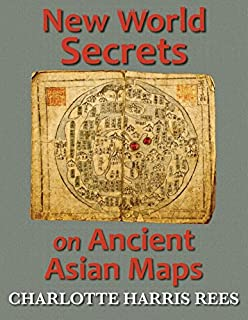 Secret Maps of the Ancient World: Charlotte Harris Rees