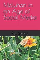 McLuhan in an Age of Social Media