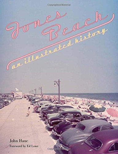 Jones Beach: An Illustrated History pdf epub