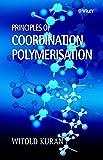Principles of Coordination Polymerisation