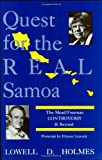 Quest for the Real Samoa, Lowell D. Holmes, 0897891627