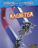 img - for Magnetism (Essential Physical Science) book / textbook / text book