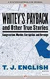 Whitey's Payback, T. J. English, 1480411752
