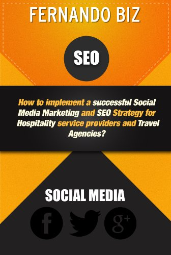 Social Media Marketing and SEO Strategy For Hospitality Industry (Social Media Marketing Hotel)