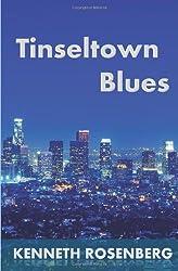 Tinseltown Blues