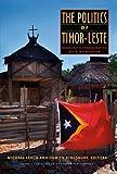 The Politics of Timor-Leste, , 0877277591