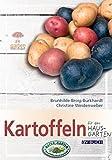 Kartoffeln: für den Hausgarten (Garten kurz & gut)