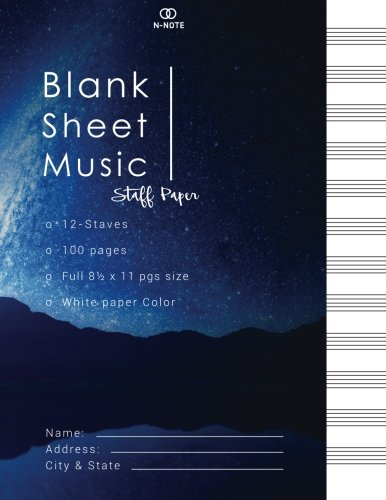Blank Sheet Music Staff paper: 100 pages of Blank Music Writing Paper, with 12 Staves Manuscript Paper each pages | Staff Paper | Musicians Notebook | ... under the sky collection) (Volume 5)