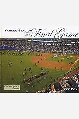 Yankee Stadium: The Final Game Paperback