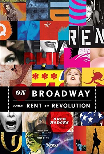On Broadway: From Rent to ()