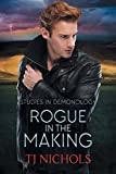 Download Rogue in the Making (Studies in Demonology) in PDF ePUB Free Online