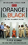 Orange Is the New Black: My Time in a Women's Prison