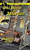 Dial Meow for Murder (Lucky Paws Petsitting Mystery Book 2)