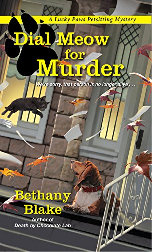 Dial Meow for Murder (Lucky Paws Petsitting Mystery Book 2) -
