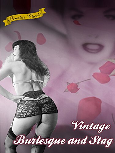 amazon com  vintage burlesque  u0026 stag films   betty paige