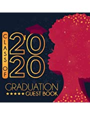 Class Of 2020 Graduation Guest Book: Guest Book For Graduation Fill In The Blank Prompts Blank Photo Pages For Graduation Party Gift For Black Educated African American Girls