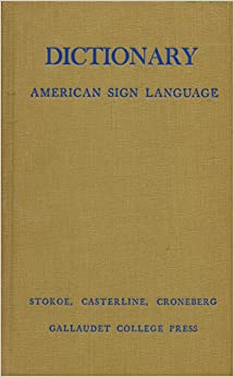 A dictionary of American sign language on linguistic