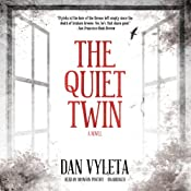 The Quiet Twin: A Novel | Dan Vyleta
