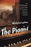 The Pianist: The Extraordinary True Story of One Man's Survival in Warsaw