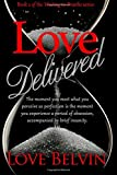 Love Delivered (Waiting to Breathe) (Volume 2)
