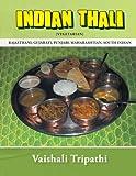 Indian Thali, Vaishali Tripathi, 1482800756