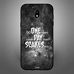 Samsung Galaxy J5 2017 Do One Thing Everyday That Scares you