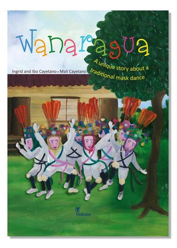 Wanaragua A unique story about a traditional mask dance