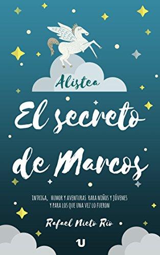 El secreto de Marcos de Rafael Nieto Río