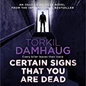 Certain Signs That You Are Dead: Oslo Crime Files, Book 4 | Torkil Damhaug, Robert Ferguson - translator