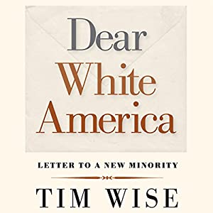 Dear White America Audiobook