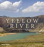 The Yellow River: The Spirit and Strength of China