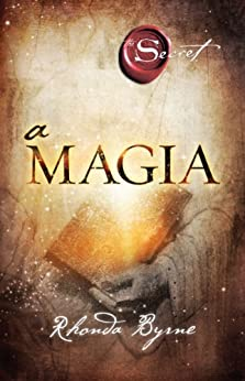 A Magia por [Byrne, Rhonda]