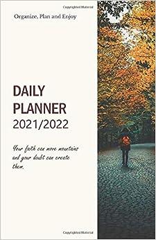 Calendar 2021 2022; Don't Call It A Dream Call It A Plan.: 2021