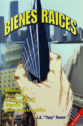 Bienes raices. (Spanish Edition) by J. A. Ruano