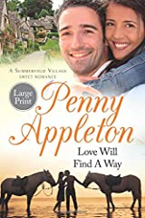 Love Will Find A Way: Large Print Edition (Summerfield Large Print) (Volume 2)