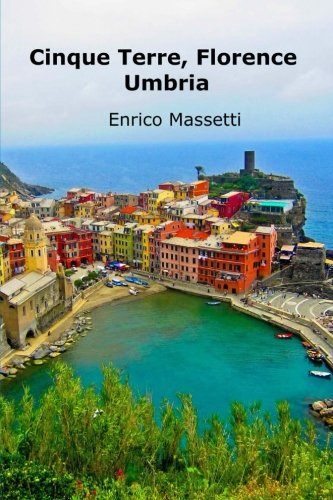 cinque-terre-florence-umbria-weeklong-car-trips-in-italy-volume-20