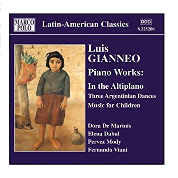 Elena Dabul, Luis Gianneo, Dora De Marinis, Fernando Viani - Gianneo: In The Altiplano / Music For Children - Amazon.com Music