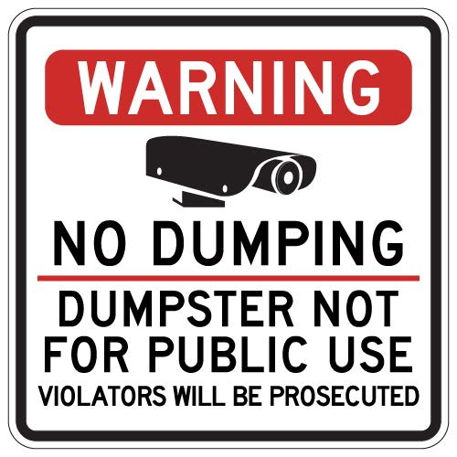 STOPSignsAndMore - Warning No Dumping Dumpster Not for Public Use Sign - 24x24 by STOPSignsAndMore
