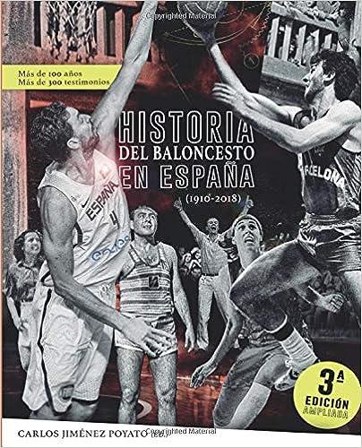 Historia del baloncesto en España (Spanish Edition): Carlos ...