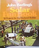 John Barling's Solar Fun Book, John Barling, 0931790042