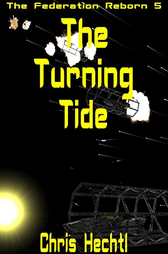 The Turning Tide (The Federation Reborn Book 5)