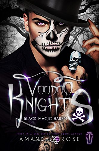Voodoo Knights: A Reverse Harem Romance (Black Magic Harem Book 1)