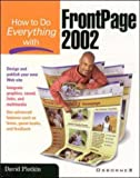 How to Do Everything with FrontPage 2002 by D. Plotkin (2001-06-30)